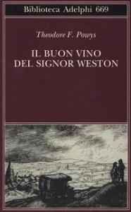 Il buon vino del signor Weston
