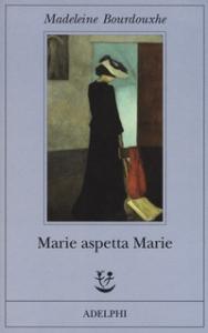 Marie aspetta Marie