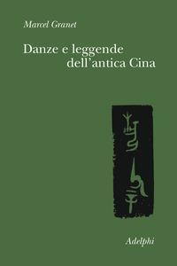 Danze e leggende dell'antica Cina