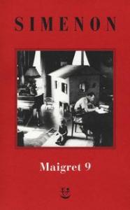I Maigret. 9