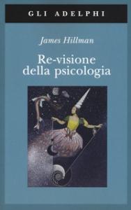 Re-visione della psicologia