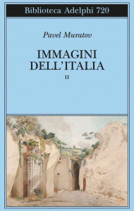 Immagini dell'Italia. 2: Roma, Lazio, Napoli e Sicilia