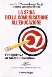 La sfida della comunicazione all'educazione