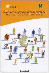 Immigrati e cittadinanza economica