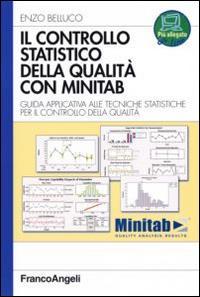 Il controllo statistico della qualità con Minitab