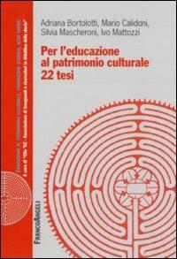Per l'educazione al patrimonio culturale