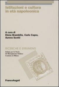Istituzioni e cultura in età napoleonica