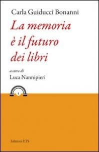 La memoria è il futuro dei libri