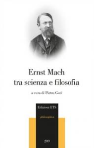 Ernst Mach tra scienza e filosofia
