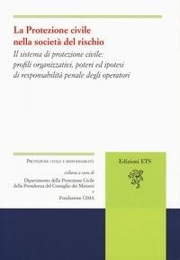 La protezione civile nella società del rischio