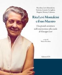 Rita Levi-Montalcini e il suo maestro