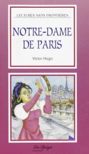 Notre-Dame de Paris / Victor Hugo