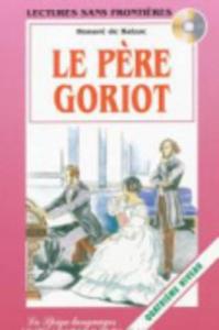 Le père Goriot / Honoré de Balzac
