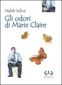Gli odori di Marie Claire