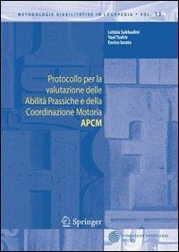 Protocollo per la valutazione delle abilità prassiche e della coordinazione motoria APCM