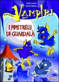 I pipistrelli di Guardalà