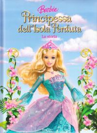 Barbie. Principessa dell'isola perduta