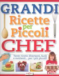 Grandi ricette per piccoli chef