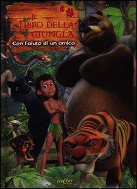 Il libro della giungla. Con l'aiuto di un amico