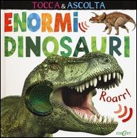 Enormi dinosauri