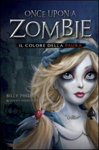 Once upon a zombie. Il colore della paura