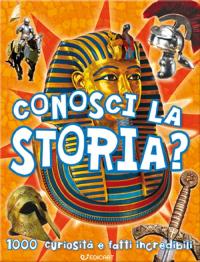 Conosci la storia?