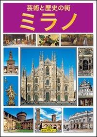 Arte e storia : Milano