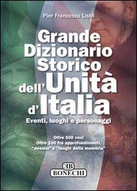 Grande dizionario storico dell'Unità d'Italia