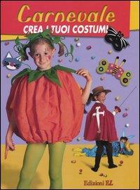 Carnevale : crea i tuoi costumi