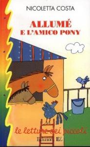 Allumé e l'amico pony