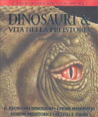 Dinosauri & vita nella preistoria