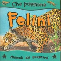 Felini / scritto da Steve Parker ; illustrato da Ian Jackson