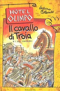 Il cavallo di Troia e i suoi cavalieri