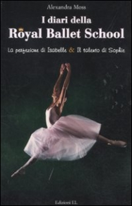I diari della Royal Ballett School