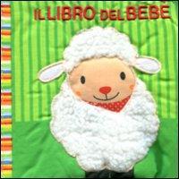 Il libro del bebè. [La pecora]