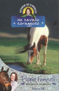 Un cavallo coraggioso