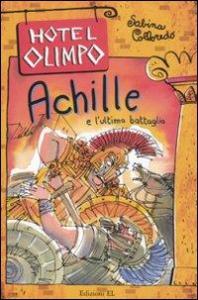 Achille e l'ultima battaglia