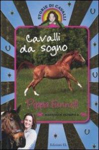 Cavalli da sogno