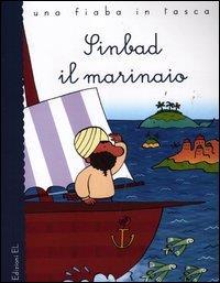 Sinbad il marinaio : da tradizione popolare persiana / raccontata da Stefano Bordiglioni ; illustrata da Raffaella Bolaffio