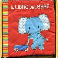Il libro del bebè. [L'elefante]