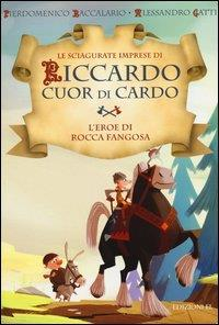 1: L'eroe di Rocca Fangosa