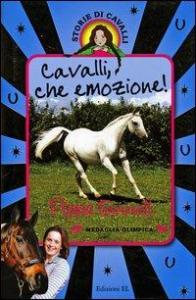 Cavalli, che emozione!