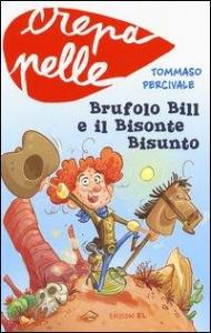 Brufolo Bill e il Bisonte Bisunto