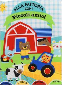 Alla fattoria con i Piccoli amici