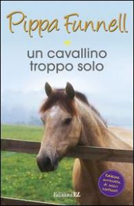 Un cavallino troppo solo