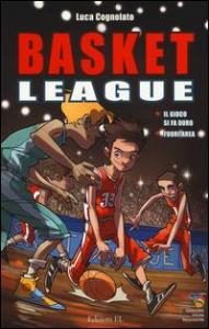 Basket League. Il gioco si fa duro