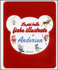 Le più belle fiabe illustrate di Andersen