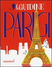 Parigi / [testo di Sarah Rossi ; illustrazioni di Cristiano Lissoni]