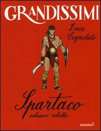 Spartaco, schiavo ribelle