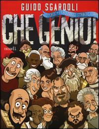 Che genio! / Guido Sgardoli ; illustrazioni di Giuseppe Ferrario